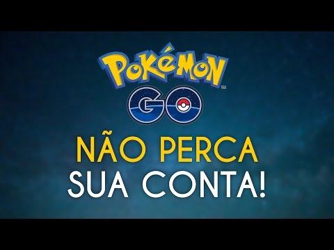 Não perca sua conta no Pokémon GO! | Aviso da Niantic