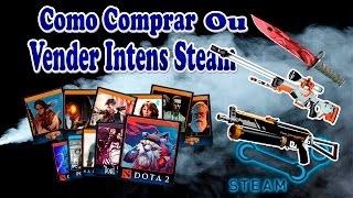 Como Comprar e vender Intens no mercado Steam
