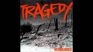 Tragedy - A call to arms (Lyrics)