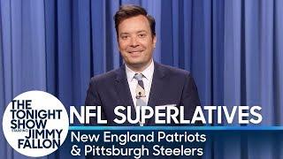Tonight Show Superlatives: 2019 NFL Season -Patriots and Steelers