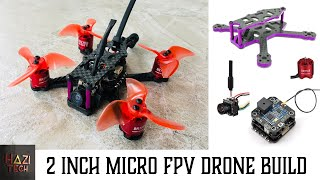How To Build a 2 Inch 95mm Frame FPV Micro Quad Easily