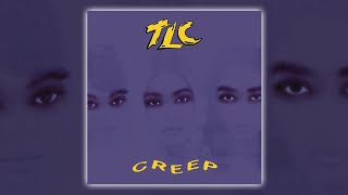TLC - Creep (DARP Mix) [Audio HQ] HD