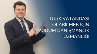 Türk vatandaşlığına başvuru için Modum Danışmanlık