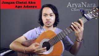 Chord Gampang (Jangan Cintai Aku Apa Adanya - Tulus) By Arya Nara (Tutorial Gitar)