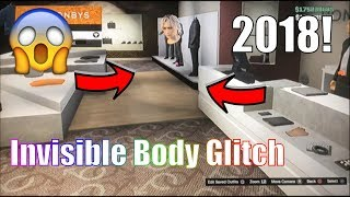 INVISIBLE BODY GLITCH IN GTA 5 ONLINE! (STILL WORKING 2018)