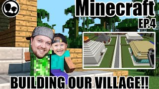 Building our VILLAGE! | [Let's Play] Minecraft Ep.4
