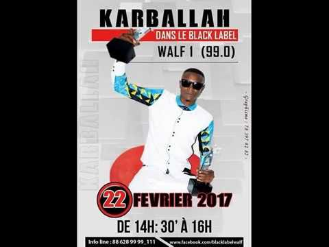 REPLAY Black Label du 22 Fevrier 2017 : Invités Karballah