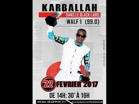 REPLAY Black Label du 22 Fevrier 2017 : Invités Karballah