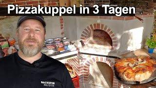 Pizzaofen in 3 Tagen - Kuppelofen aus Feuerbeton