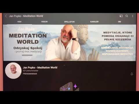[Siewcy w Kreacji Edenu] Nowy kanał Zbyszka: Jan Popko – Meditation World