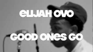 Drake - Good Ones Go