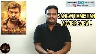 Sangathamizhan | Sangatamilan (2019) Review by Filmi craft Arun | Vijay Sethupathi | Vijay Chandar