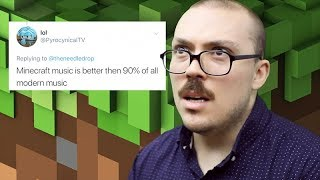 LET'S ARGUE: Minecraft Music Beats 90% of Other Music