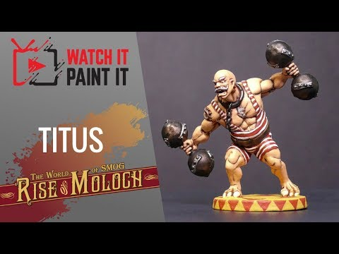 The World of SMOG : Rise of Moloch - Painting Titus