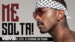 Nego do Borel - Me Solta (Pseudo Video) ft. DJ Rennan da Penha