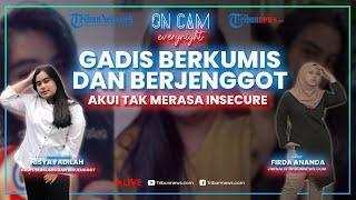 Punya Kumis & Jenggot, Nisya Tak Pernah Malu soal Fisiknya: Aku Insecure Sama Orang Pintar