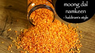 Moong Dal Namkeen Recipe   Haldiram Moong Dal   Fried Moong Dal