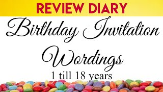 Birthday Invitation Wordings || 1 till 18 Years age  || Review Diary