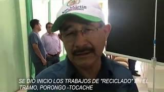 Tocache: Por fin se dieron inicio los trabajos en el tramo, Porongo – Tocache