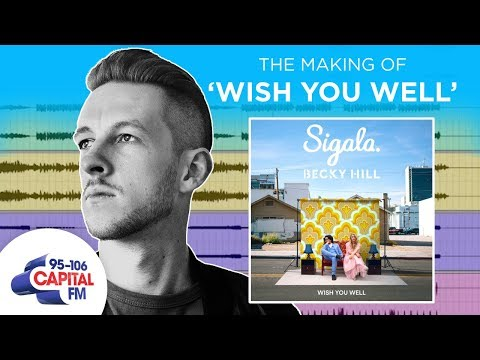 Here's How Sigala Made 'Wish You Well' feat. Becky Hill | Deep Cuts | Capital