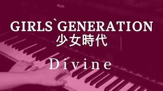 Girls' Generation - Divine (piano Cover & Sheet Music By Just Julia)
