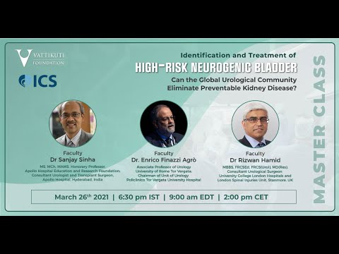 Identification and Treatment of High-Risk Neurogenic Bladder-VF-ICS Master Class