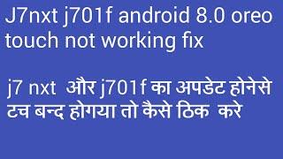 j701f u6 8-1 touch not working solution - Kênh video giải trí dành