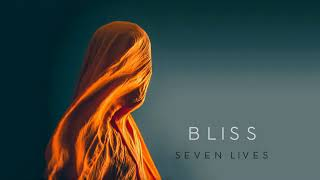 Ambient Music: Bliss – Seven Lives