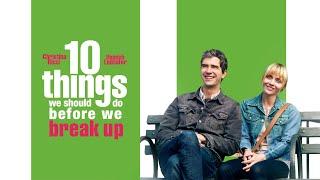 10 Things We Should Do Before We Break Up (2020) Video