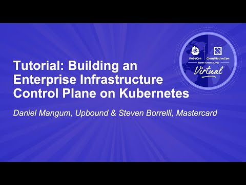 Image thumbnail for talk Tutorial: Building an Enterprise Infrastructure Control Plane on Kubernetes