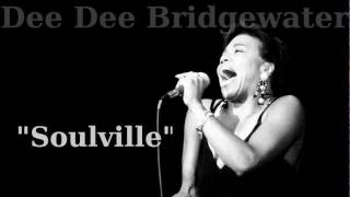 Soulville ~ Dee Dee Bridgewater