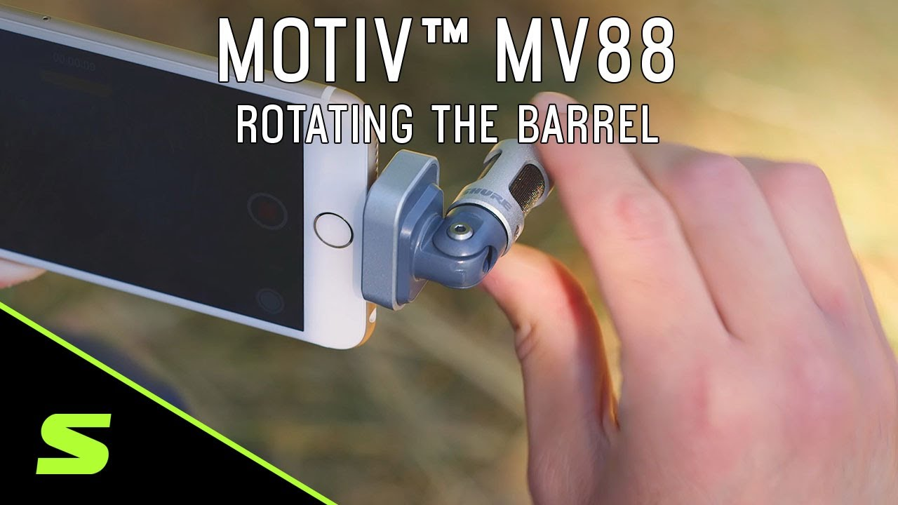 Shure MOTIV MV88 - Rotating the Barrel