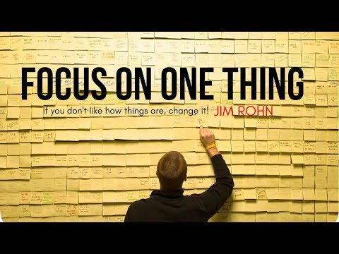 Jim Rohn - FOCUS ON ONE THING (Jim Rohn Motivation) Mp3