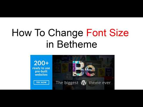 How To Change Font Size in Betheme