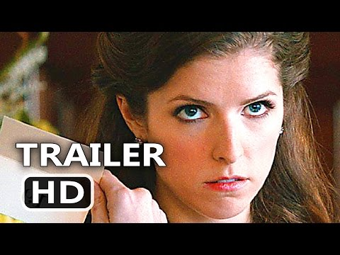 TABLE 19 Trailer (Anna Kendrick ROMANTIC Comedy – 2017)