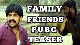 Teaser | Family - Friends - Pubg | FFP | The unknown tubers |