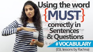 English Grammar Lesson - Using 'must' correctly in sentences and questions.
