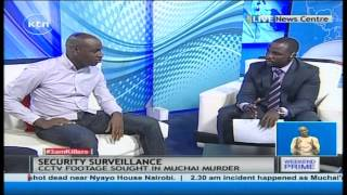 THE OTHER KENYA: Will Surveillance Technology help in solving crime?