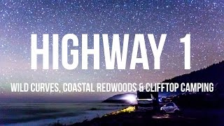Highway 1 - Wild Roads, Coastal Redwoods & Clifftop Camping