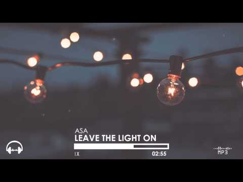 Asa - Leave The Light On (Stumbleine Remix)