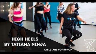 Niykee Heaton–Woosah High Heels by Татьяна Иванченко All Stars Workshop
