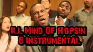 ILL Mind Of Hopsin 8 Instrumental Remake