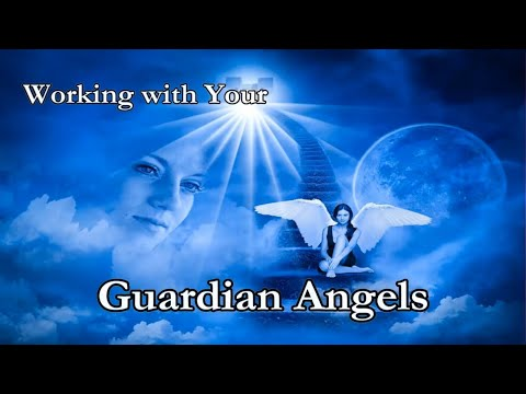 Working with Our Guardian Angels (Preview for Online Class)