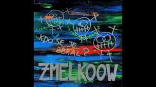 Zmelkoow - Zdej en dan