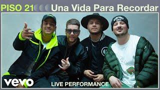 Piso 21 - Una Vida Para Recordar (Live Performance) | Vevo