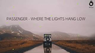PASSENGERS - Where The Lights Hang Low (Lyrics Video)