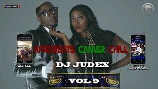 CAMER/ AFROBEATS CHILL 2018 MIX Vol 9 – DJ JUDEX