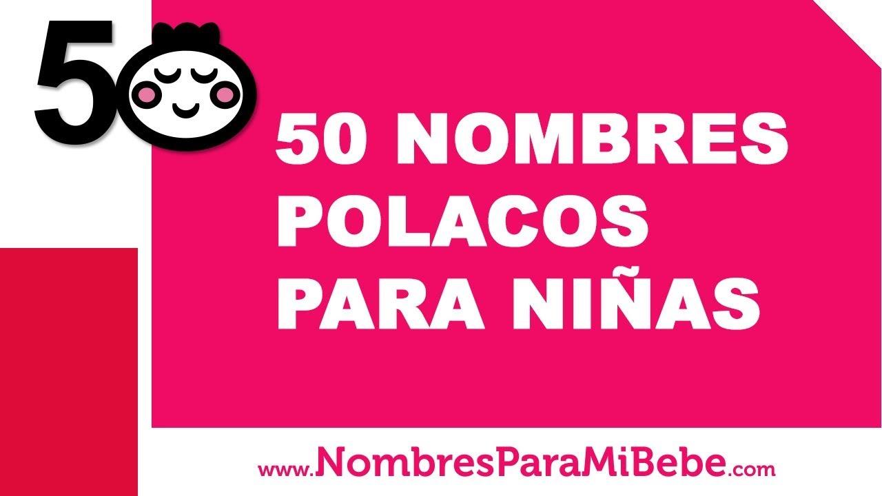 50 nombres polacos para niñas - los mejores nombres de bebé - www.nombresparamibebe.com
