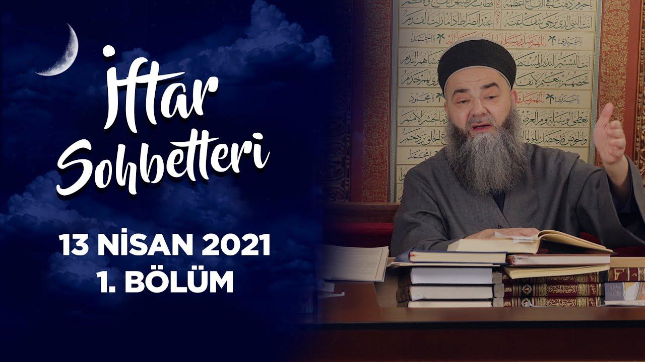 İftar Sohbetleri 2021 - 1. Bölüm