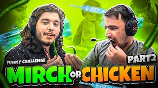 Mirchi or KFC   Funniest challenge ever PART 2!!    M416 This time   47 khalifa Pubg Mobile